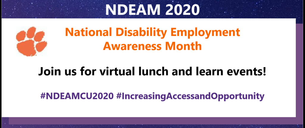 Image text: NDEAM 2020 National Disability Employment Awareness Month Join us for virtual lunch and learn events! #NDEAMCU2020 #IncreasingAccessandOpportunity